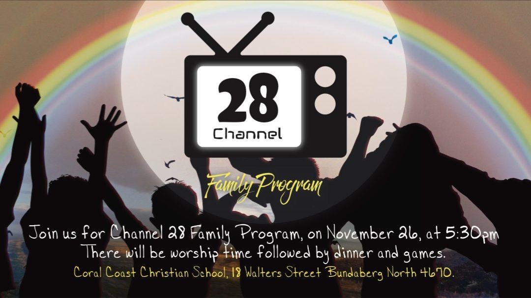 Channel 28 – Family Program